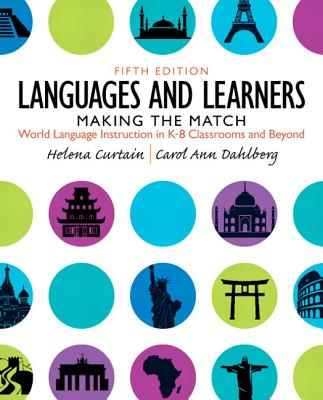 Languages and Children By Curtain, Helena I./ Dahlberg, Carol Ann