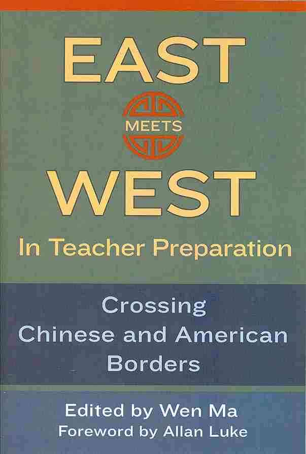 East Meets West in Teacher Preparation By Ma, Wen (EDT)